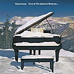 Supertramp Even In The Quietest Moments (Reissue Remastered)