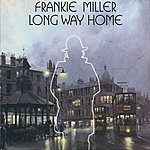 Frankie Miller Long Way Home