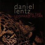 Daniel Lentz On The Leopard Altar