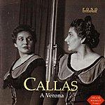 Maria Callas A Verona