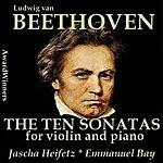 Jascha Heifetz Beethoven, Vol. 09 - 10 Violin & Piano Sonates 2