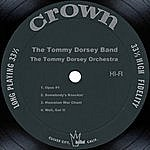Tommy Dorsey & His Orchestra The Tommy Dorsey Band