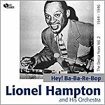 Lionel Hampton Hey! Ba-Ba-Re-Bop The Decca Years, Vol.2