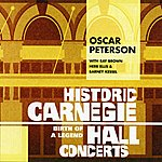 Oscar Peterson Historic Carnegie Hall Concerts - Birth Of A Legend
