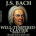 Rosalyn Tureck Bach, Vol. 08 - The Well-Tempered Clavier