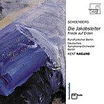 Kent Nagano Schoenberg: Die Jakobsleiter