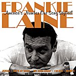 Frankie Laine America's Number One Song Stylist!