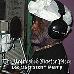 Lee 'Scratch' Perry Unfinished Master Piece