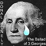 Donal Hinely Ballad Of The Three Georges