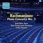 Emil Gilels Rachmaninov: Piano Concerto No. 3 (Gilels) (1955)