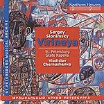Vladislav Chernushenko Slonimsky: Virineya Suite