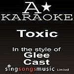 A Glee Cast - Toxic (Karaoke Audio Version)