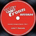 John F. Kennedy Kennedy's Inaugural Speech - Side 1.