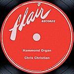 Chris Christian Hammond Organ