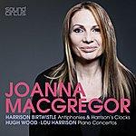 Joanna MacGregor Joanna Macgregor Plays Birtwistle, Wood & Harrison