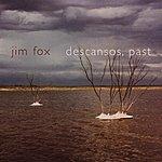 Jim Fox Descansos, Past