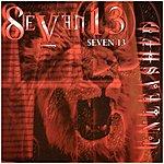 Seven 13 Unleashed