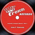 John F. Kennedy Kennedy's Inaugural Speech - Side 2.