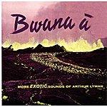 Arthur Lyman Bwana A