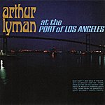 Arthur Lyman At The Port Of Los Angeles