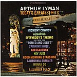 Arthur Lyman Today's Greatest Hits