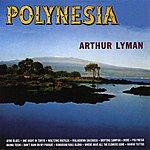 Arthur Lyman Polynesia