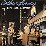 Arthur Lyman On Broadway