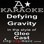 A Glee Cast - Defying Gravity (Karaoke Audio Version)