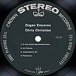 Chris Christian Organ Encores