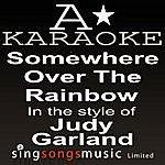 A Judy Garland - Somewhere Over The Rainbow (Karaoke Audio Version)