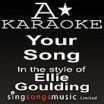 A Ellie Goulding - Your Song (Karaoke Audio Version)
