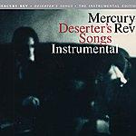 Mercury Rev Deserter's Songs (Instrumentals)