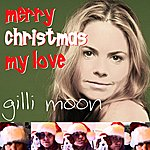 Gilli Moon Merry Christmas My Love - Single