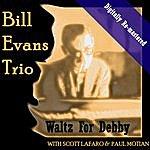 Bill Evans Trio Waltz For Debby (Digitally Re-Mastered)
