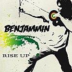 Benjammin Rise Up