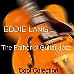 Eddie Lang Eddie Lang The Father Of Jazz Guitar