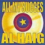Al Haig All My Succes - Al Haig