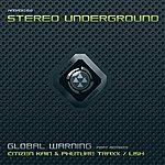 Stereounderground Global Warning