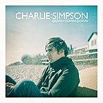 Charlie Simpson Down Down Down