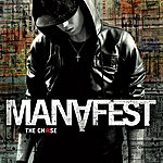 Manafest The Chase