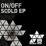 On/Off Scold Ep