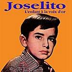 Joselito L'enfant À La Voix D'or