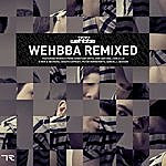 Wehbba Wehbba Remixed