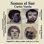 Carlos Varela Somos El Sur