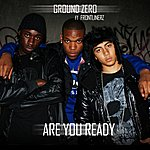 Groundzero Are You Ready (Feat. Frontlinerz) - Single