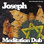Joseph Meditation Dub