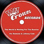 Vic Damone The World Is Waiting For The Sunrise