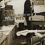 Wild West Scratch Another Day (Selected Recordings 1980-1981)