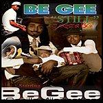 "Be Gee ""Still Gotta B.G."""