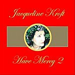 Jacqueline Kroft Have Mercy Mix 2